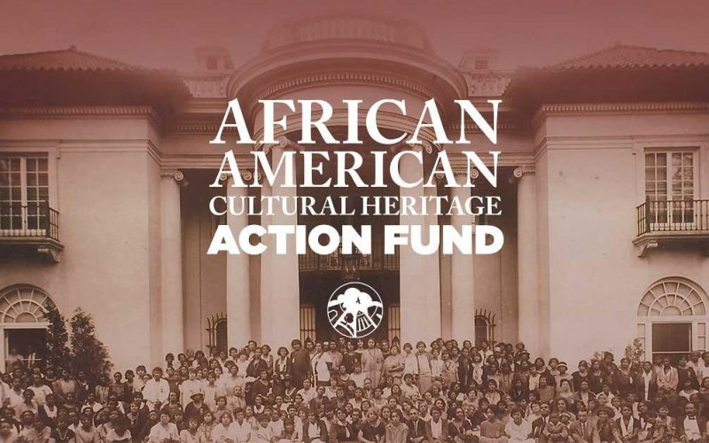 African American Cultural Heritage Action Fund Grant Program