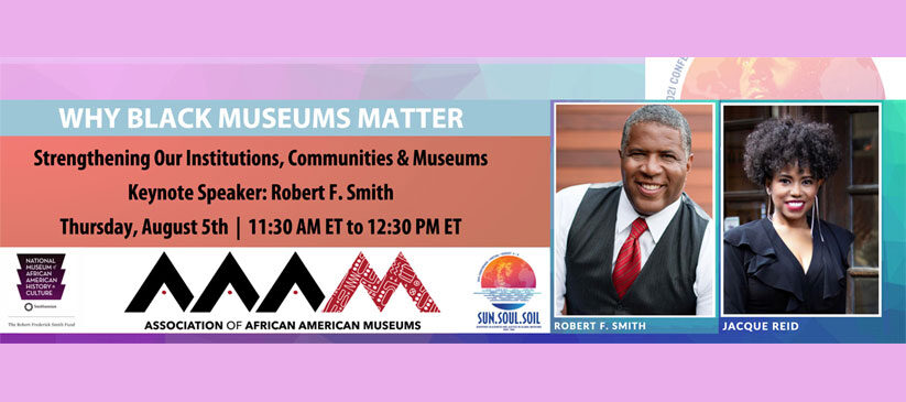 The Association of African American Museums Announces Mr. Robert F. Smith as 43rd Annual Conference Keynote Speaker