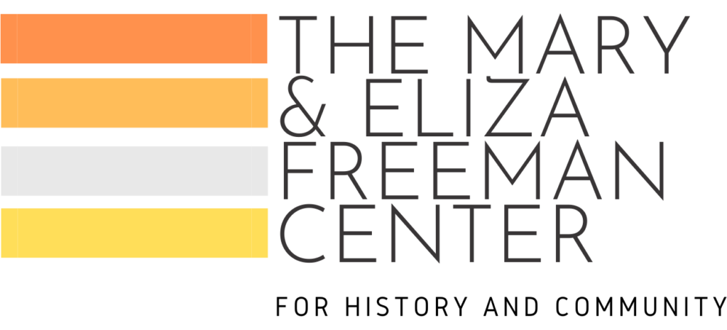 The Mary & Eliza Freeman Center for History and Community, Inc. logo
